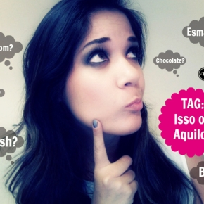 TAG – Isso ouAquilo?